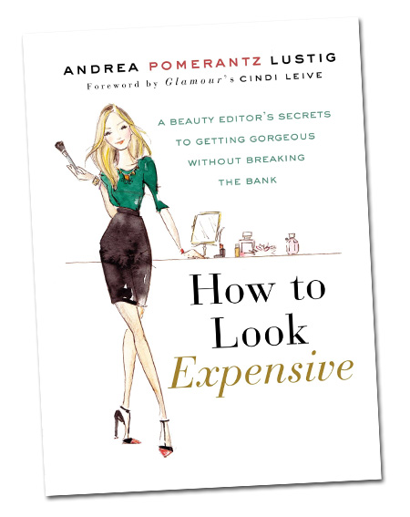 how-to-look-expensive-book-andrea-pomerantz-lustig